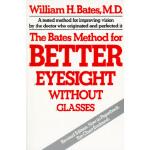 【预订】The Bates Method for Better Eyesight Without Glasses