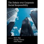 【预订】The Debate Over Corporate Social Responsibility