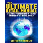 【预订】The Ultimate Retail Manual: Strategies for Retailers to