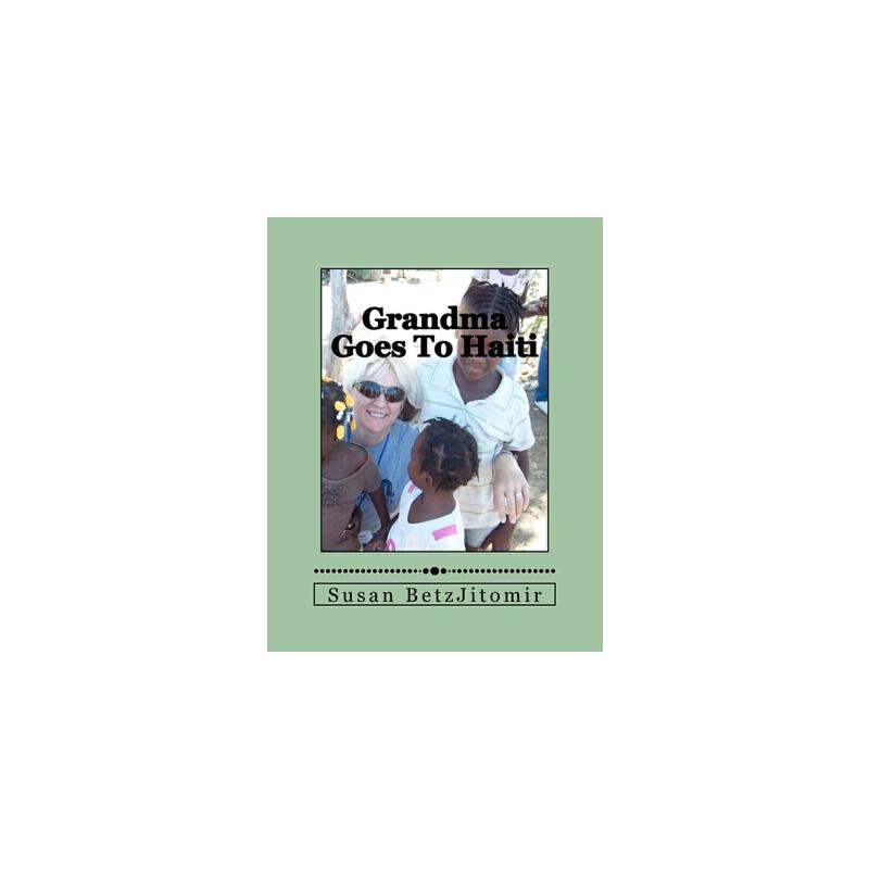 【预订】Grandma Goes to Haiti 预订商品,需要1-3个月发货,非质量问题不接受退换货。