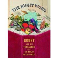 The Right Word: Roget and His Thesaurus 2015凯迪克银奖 精装 罗氏词典的故事