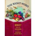 The Right Word: Roget and His Thesaurus 2015凯迪克银奖 精装 罗氏词典的故