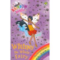 Rainbow Magic: The Ocean Faries: 90: Whitney the Whale Fairy 彩虹仙子#90:海洋仙子9781408308202