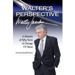 【预订】Walter's Perspective: A Memoir of Fifty Years in Chicag