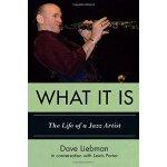 【预订】What It Is: The Life of a Jazz Artist