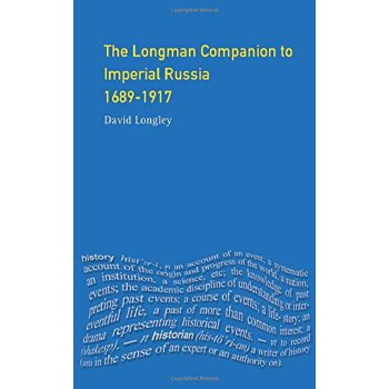 【预订】Longman Companion to Imperial Russia, 1689-1917 美国库房发货,通常付款后3-5周到货!