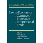 【预订】Law and Economics of Contingent Protection in Internati