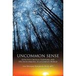 【预订】Uncommon Sense: Effective Critical Thinking and Decisio