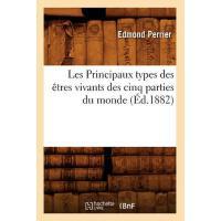 【预订】Les Principaux Types Des Etres Vivants Des Cinq Parties