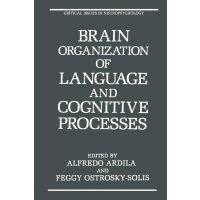 【预订】Brain Organization of Language and Cognitive Processes