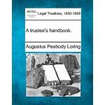 【预订】A Trustee's Handbook.