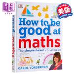 【中商原版】DK数学学业辅导指南 英文原版 How to be Good at Maths 精装 教辅书 7-12岁