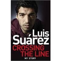 [现货]包邮 英文原版 Crossing the Line My Story苏亚雷斯自传记