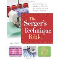 【预订】The Serger's Technique Bible: From Hemming and Seaming