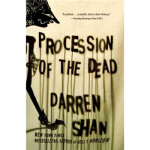 Procession of the Dead Darren Shan(达伦・山) Grand Central Publ