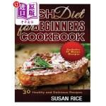 【中商海外直订】Dash Diet for Beginners Cookbook: 30 Healthy and De