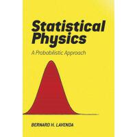 【预订】Statistical Physics A Probabilistic Approach
