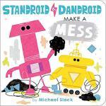 【预订】Standroid & Dandroid Make a Mess 9781534405677