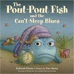 【预订】The Pout-Pout Fish and the Can't-Sleep Blues 9780374304