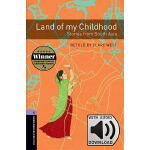 Oxford Bookworms Library: Level 4: Land of My Childhood - S