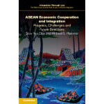 【预订】ASEAN Economic Cooperation and Integration 978110750387