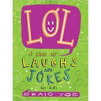 【预订】Lol: A Load of Laughs and Jokes for Kids 9781481478182