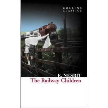 Collins Classics - The Railway Children  E. Nesbit 9780007902163 全新正版进口图书
