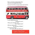 【预订】The Opportunity Bus: How to Seize the Opportunities Tha