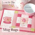 【预订】Love to Sew: Mug Rugs 9781844489268
