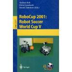 RoboCup 2001:机器人足球世界杯VRoboCup 2001 (RoboCup 2001