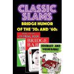 【预订】Classic Slams: Bridge Humor of the '50s and '60s