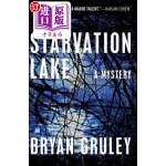 【中商海外直订】Starvation Lake: A Mystery