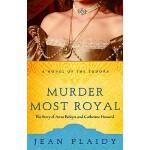 【预订】Murder Most Royal: The Story of Anne Boleyn and Catheri