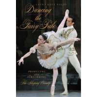 【预订】Dancing the Fairy Tale: Producing and Performing the Sl