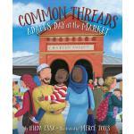 【预订】Common Threads: Adam's Day at the Market