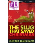 【中商海外直订】The Slug That Saved Christmas (Expanded Edition): F