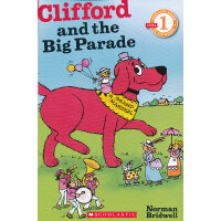 Clifford And The Big Parade (Level 1)学乐分级读物1:大红狗和盛大游行ISBN9780545223232