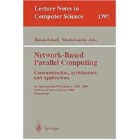 【预订】Network-Based Parallel Computing - Communication, Archi