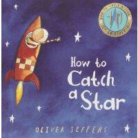 现货 英文原版 How to Catch a Star 如何追逐星星 十周年纪念精装硬皮