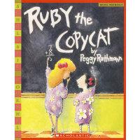 Ruby the Copycat (Scholastic Bookshelf)爱模仿的露比 ISBN978043947