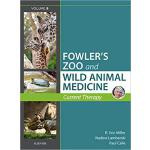 【预订】Miller - Fowler's Zoo and Wild Animal Medicine Current