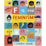 【预订】F is for Feminism 字母书:F代表女权主义 英文原版儿童绘本字母书
