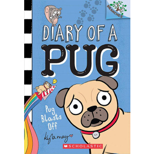 Diary of a Pug:Pug Blasts Off