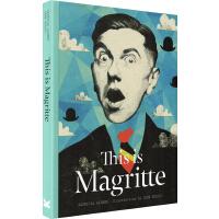 This is Magritte 这是玛格利特 英文原版 This is这就是系列艺术家小传故事大师作品画集 Laure