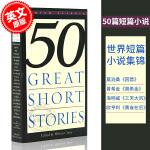 现货 50篇精选短篇经典小说 Fifty Great Short Stories 英文原版 Milton Crane