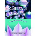 【预订】Cell-Level Healing: The Bridge from Soul to Cell 978158