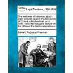 【预订】The Methods of Historical Study: Eight Lectures Read in