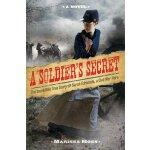 【预订】A Soldier's Secret: The Incredible True Story of Sarah