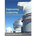 【预订】Engineering Leadership: How to Create an Effective Engi