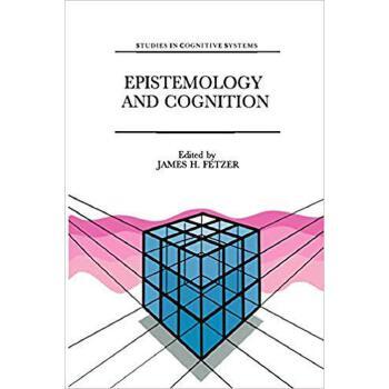 【预订】Epistemology and Cognition 9789401056526 美国库房发货,通常付款后3-5周到货!